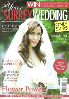 Your Surrey Wedding Magazine Front Cover, Surrey, Beautiful Bride, Flower Power, Real Weddings, Bridal Magazines, Fashion Photography, Fashion Tips, Inspiration
