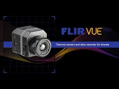 (12) The FLIR Vue Pro: Thermal Imaging Camera for sUAS - YouTube