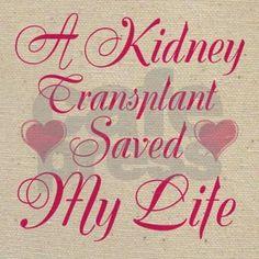 A Kidney Transplant saved My Life Tote Bag