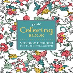 Posh Adult Coloring Book: Vintage Designs for Fun & Relaxation, Coloring Books for Adults Free shipping