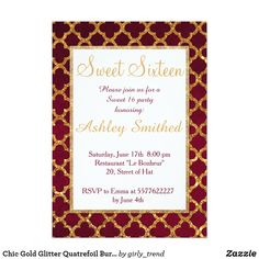 Chic Gold Glitter Quatrefoil Burgundy Sweet 16 Card Chic Gold Glitter Quatrefoil Burgundy Sweet 16 birthday invitation. Celebrate and invite with friends to your sweet sixteen birthday with this elegant, girly and classic quatrefoil pattern sixteen invitation featuring beautiful with orange gold glitter on a dark red burgundy texture background. Customize the birthday invitation with your own text