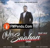 Ohdey Saahan Sam Latest Mp3 Song Lyrics Ringtone