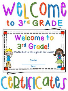 Welcome to Third Grade Certificate - Back to School Keepsake.Surprise your students on their very first day of school with this fun souvenir letting them know you're thrilled to have them in your class!