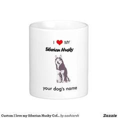 #gift this #nice #Siberian #custom  #mug  to your #friends #HolidaySeason price lower than on #amazon and #ebay #bestbuy #deals #newyears #lowestpriceCustom I love my Siberian #Husky #Coffee #Mug