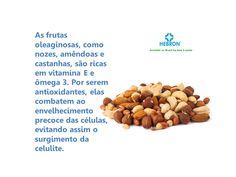 Frutas oleaginosas combatem o envelhecimento precoce das células.