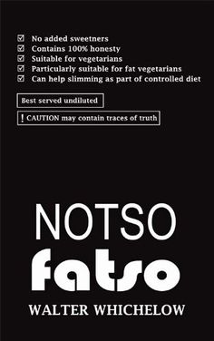 Free Book - Notso Fatso - a whole new approach to dieting, by Walter Winchelow, is free in the Kindle store, courtesy of small UK publisher Accent Press.