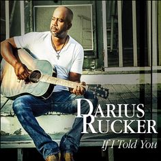 Darius Rucker If I Told You single cover