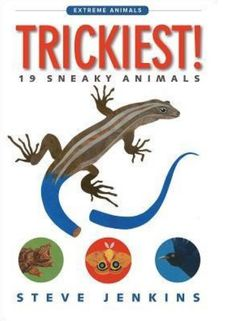Trickiest!: 19 Sneaky Animals (Houghton Mifflin Harcourt, October 10, 2017) presents those critters who survive by their wits. It can be a deliberate cry, camouflage, physical traits or unique actions. They do whatever is necessary to live another day.