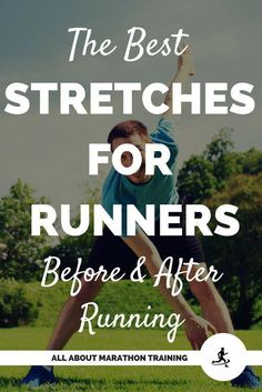 The Best Stretches for Runners for Before & After Running) - Fitness and Exercises Best Stretches For Runners, Stretches Before Running, Yoga For Runners, Running Workouts, Running Tips, Trail Running, Band Workouts, Running Humor, Dynamic Stretching For Runners