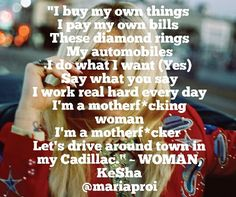 Kesha ~ Woman Kesha Lyrics, Kesha Concert, Music Lyrics, Kesha Animal, Gorgeous Women, Beautiful People, Boss Women, Woman Power, Alpha Female