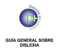 Guía general sobre dislexia. Orientación Andújar.