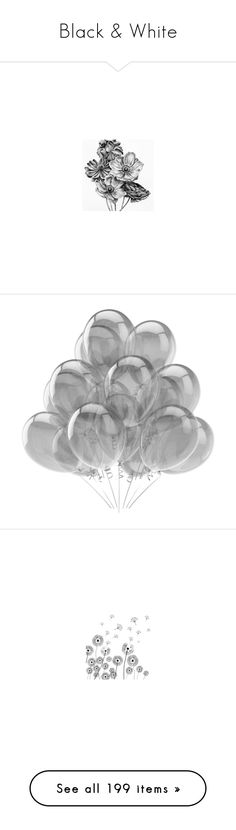 """""""Black & White"""" by kitti-takacs ❤ liked on Polyvore featuring filler, birds, flowers, backgrounds, fillers, balloons, decor, stuff, detail and embellishment"""
