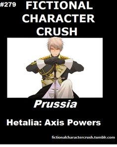 Fictional Character Crush Prussia Hetalia: Axis Powers