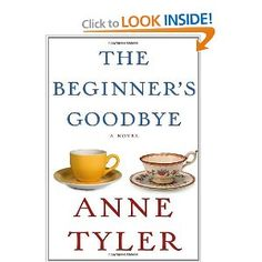 Amazon.com: The Beginner's Goodbye (9780307957276): Anne Tyler: Books