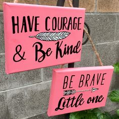 "Be brave little one, have courage and be kind, hand lettered and hand painted 5""x7"" hanging canvas signs. Arrow sign, feather sign, boho nursery, woodland nursery"