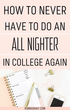 How to never have to do an all nighter in college again! Managing your time and creating study plans is the best way to stay on top of your academics! Read these steps to get your college school work organized to never have to do an all nighter ever again! #college #collegetips #collegehacks #study College School, College Classes, College Years, College Fun, Class Planner, Academic Planner, College Guide, College Hacks, School Work Organization
