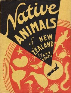 Native Animals Of New Zealand by AWB Powell smaller