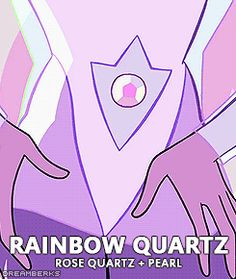 """That was Rainbow Quartz! Pearl thought that a little fusion might give your video a little something extra, pretty cool right?""wrong she wanted to show him that only she could fuse with her and show him up."