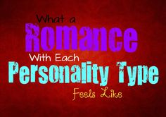 What a Romance With Each Personality Type Feels Like // ISFP ISFJ INFP INFJ ENFP ENFJ ESFP ESFJ