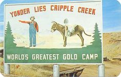 POSTCARDY: the postcard explorer: Yonder Lies Cripple Creek Sign