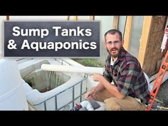 Using Sump Tanks with Aquaponics & Hydroponics - YouTube