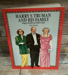 Check out this item in my Etsy shop https://www.etsy.com/listing/450463460/harry-truman-and-his-family-paper-dolls