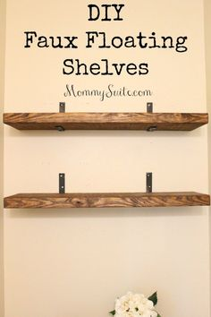 DIY Faux Floating Shelves
