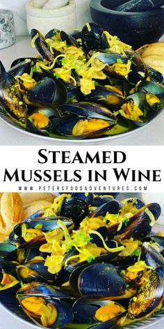 Steamed Mussels in White Wine (Video) - Peter's Food Adventures Lobster Recipes, Seafood Recipes, Wine Recipes, Beef Recipes, Healthy Recipes, Easy Dinner Recipes, Great Recipes, Breakfast Recipes, Easy Meals