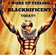 I woke up feeling Blacknificient today. Black History Quotes, Black History Facts, Black Love Art, Black Girl Art, Black Man, Sixpack Workout, Black King And Queen, By Any Means Necessary, Black Art Pictures