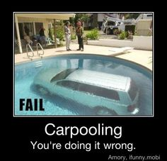 When I was little, I was so excited to carpool to school because I thought there was a pool in the car!