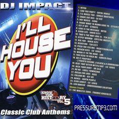 DJ IMPACT I'll House You Vol. 1 Classics Collection Mixtape Mixed CD