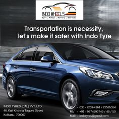 Transportation is necessity, let's make it safer with Indo Tyre