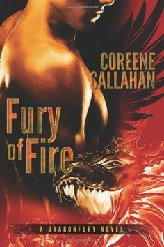 Fury of Fire (Dragonfury Series Book 1) by Coreene Callahan, http://smile.amazon.com/dp/B0069INUZE/ref=cm_sw_r_pi_dp_kCI.tb06A9C49