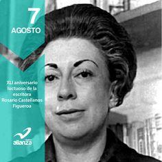 7 de agosto XLI aniversario luctuoso de la escritora Rosario Castellanos…