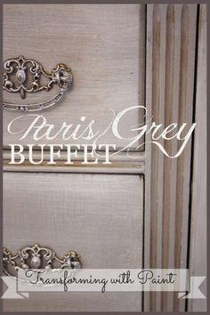 Paris grey buffet. One of my favorite Annie Sloan colors.