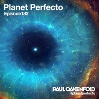 Planet Perfecto ft. Paul Oakenfold:  Radio Show 182 by Paul Oakenfold on SoundCloud