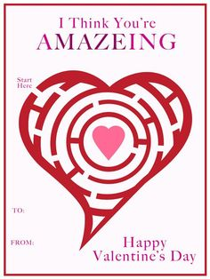 """3 Delightful FREE Valentine Card Printables - You're A""""maze""""ing Valentine Card"""