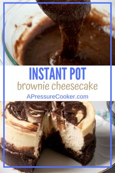 Instant Pot Brownie Bottom Cheesecake is a layered cheesecake with a brownie batter used for the base of the cheesecake and the swirled top. bites easy bites keto bites mini bites no bake bites no bake easy bites recipes Chocolate Cheesecake Recipes, Chocolate Fudge Brownies, Cheesecake Brownies, Chocolate Desserts, Cheesecake Bites, Mint Chocolate, Brownie Recipes, Chocolate Chips, Instant Pot Pressure Cooker