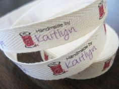 Custom printed fabric labels. 100% cotton twill ribbon, on the spool. Perfect for labeling your sewn, knit or crocheted wares. I can create a FLAT or FOLDED label layout with this versatile twill weight. ************************************************************************************ Choose from 3 Design Options: NEW w/ TEXT * if this is your first purchase or a new design for you. This option includes: * a simple text only layout that I will create for you or * you may provid...