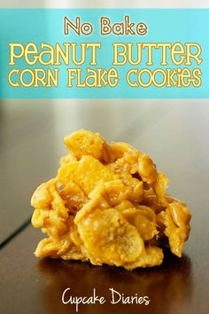 No Bake Peanut Butter Corn Flake Cookies