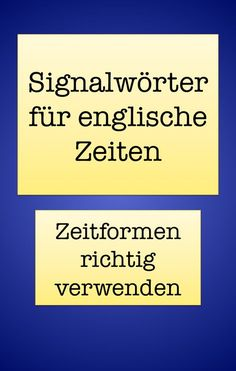 Signalwörter simple past, present perfect, simple present, present progressive Free English Lessons, Learn English For Free, English Speaking Skills, Learn English Grammar, English Reading, Opposite Words List, Learning Tips, English Grammar Exercises, Complex Sentences