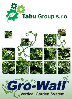 Instalace Vertikálních zahrad Gro-Wall® | Tabu Group s.r.o. Kladno Vertical Garden Systems, Outdoor Structures, Group, Wall, Walls