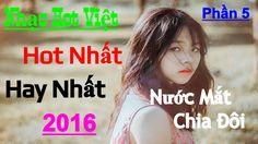 Nhạc Hot Việt Remix 2016 - Nonstop Việt Mix - Hay Nhất -  Lk Nhạc Trẻ Re...
