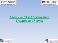 Are you looking for Prince2 Certification training in Chennai? Then Skillogic Solutions is providing best Prince2 training. Both Online & Classroom training is available. #Prince2CertificationChennai