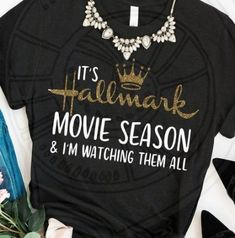 It is Hallmark movies Season svg, I am watching them all shirt svg, Hallmark Christmas movies watchi Cute Christmas Shirts, Funny Christmas Movies, Xmas Shirts, Vinyl Shirts, Christmas Humor, Cute Shirts, Christmas Quotes, Christmas Pictures, Noel