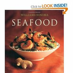Williams-Sonoma Collection: Seafood --- http://www.amazon.com/Williams-Sonoma-Collection-Seafood-Carolyn-Miller/dp/0743261887/ref=sr_1_5/?tag=homemademo033-20
