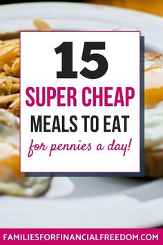 I love these 15 ideas for quick super cheap meals on a budget! Find super easy and cheap meals for families or kids! Cheap meals for 4! Cheap meals for two, 3, or 5! Cheap meals under $5! Find cheap meals for dinner! Simple cheap meals for a week or month! Cheap recipes under 5! Dirt cheap meals! #dinner #easydinner #familydinner #cheapdinners #cheapmeals #meals #savemoney #money #finance #family #save #frugal #budget #30minutemeals #mealprep #easymeals #mealplanning