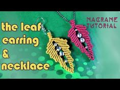 Macrame leaf tutorial: The earring and necklace leaf pattern with beads - Simple and easy - YouTube