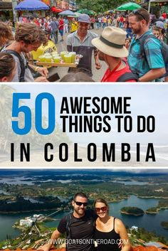 50 Awesome Things To Do in Colombia. Travel in South America.