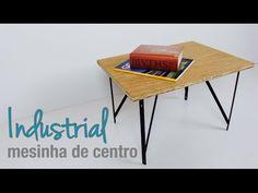Como fazer mesinhas de centro com ar industrial :: DIY design :: móveis - YouTube